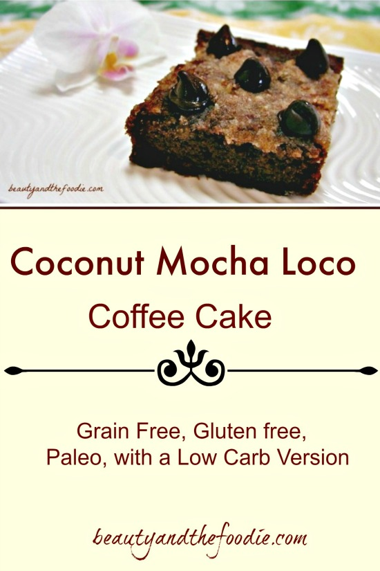 Coconut Mocha Loco Cofffee Cake, paleo and low carb option / beautyandthefoodie.com
