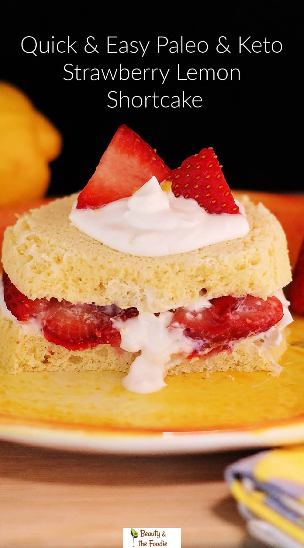 A quick & simple strawberry lemon shortcake with cream & berries.