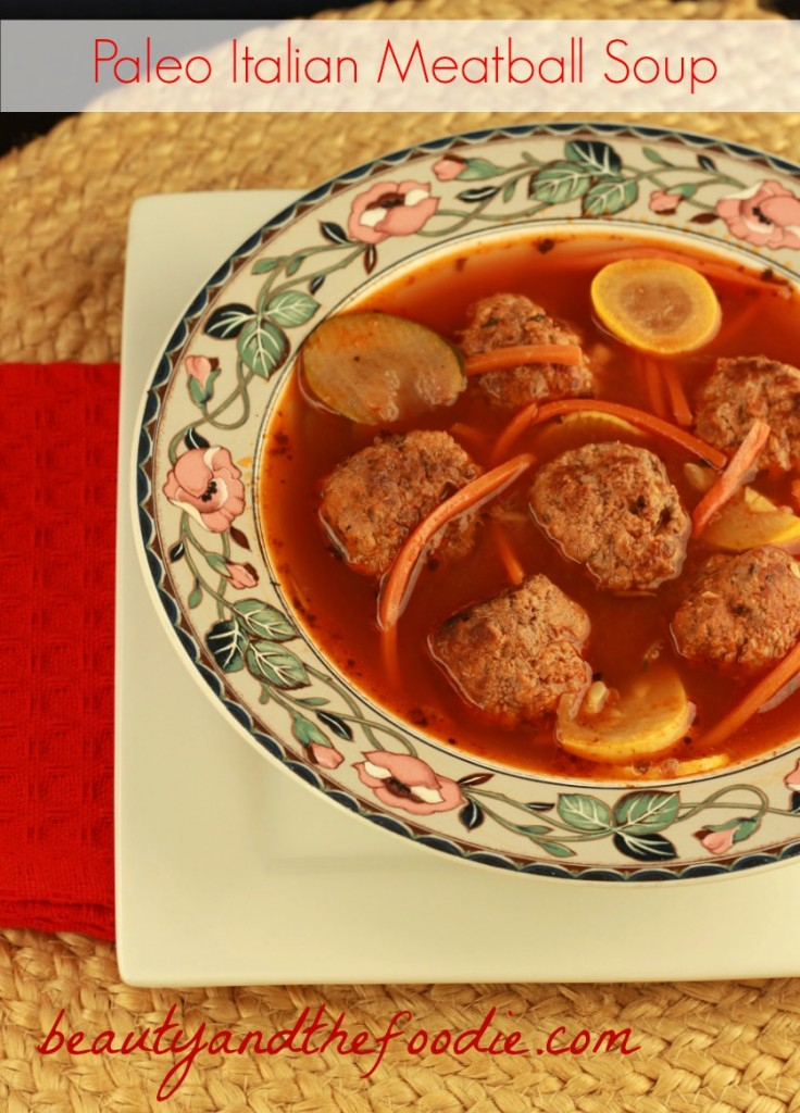 Italian Meatball Soup, paleo and low carb