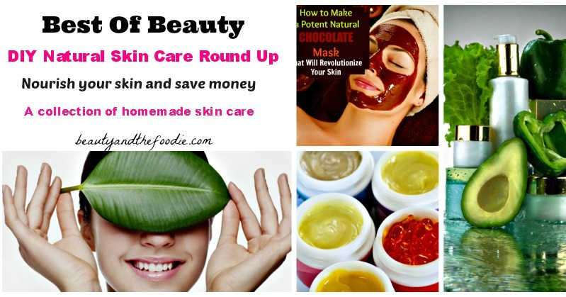 Best of Beauty DIY natural skin care round up / beautyandthefoodie.com