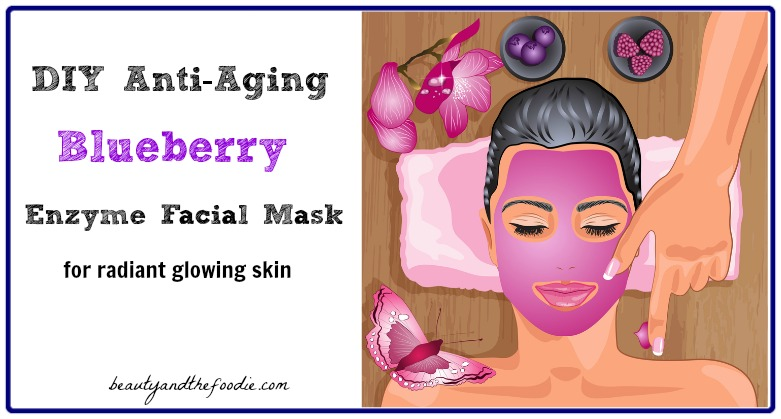 DIY Anti-Aging Blueberry Facial Mask / beautyandthefoodie.com