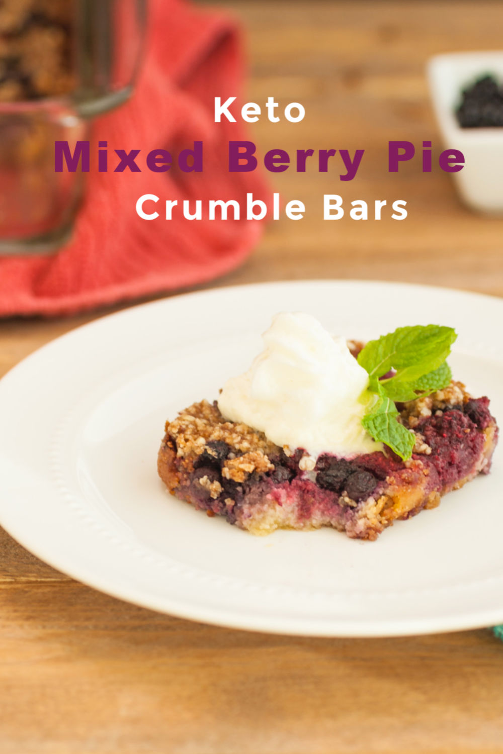 Mixed Berry Pie Crumble Bars Keto & Low Carb