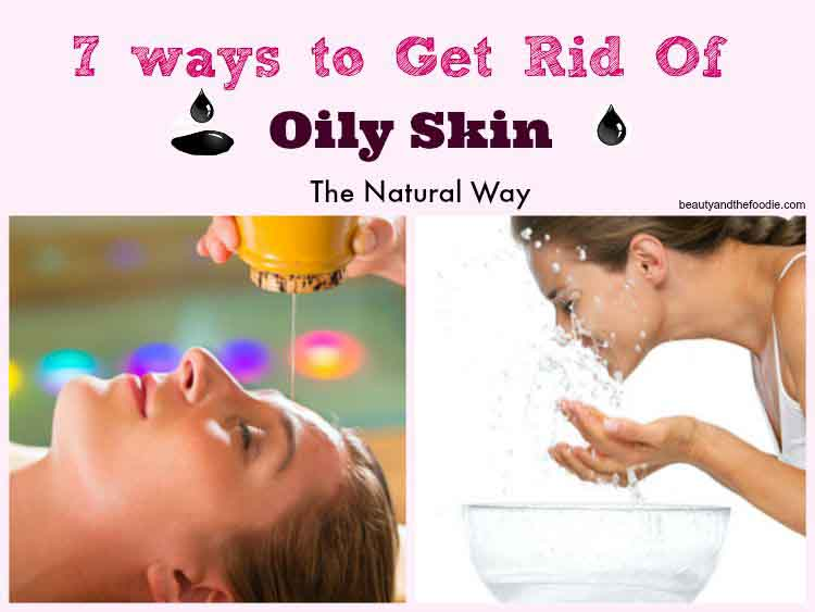 7-way-to-get-rid-of-oily-skin-h-cp-2