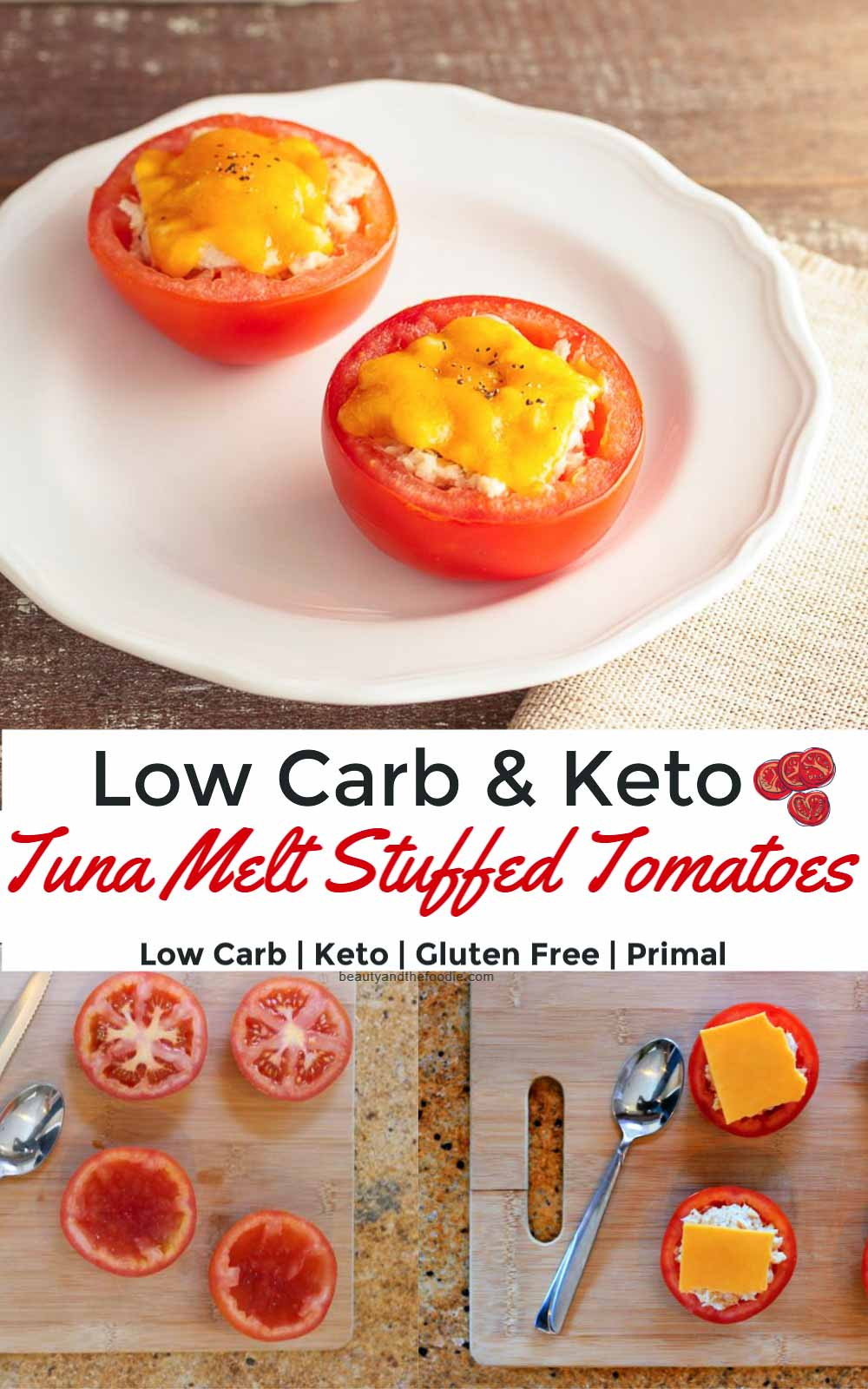Low Carb Tuna melt stuffed tomatoes