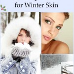 Beauty Hacks For Winter Skin- How to care for your skin during Winter.
