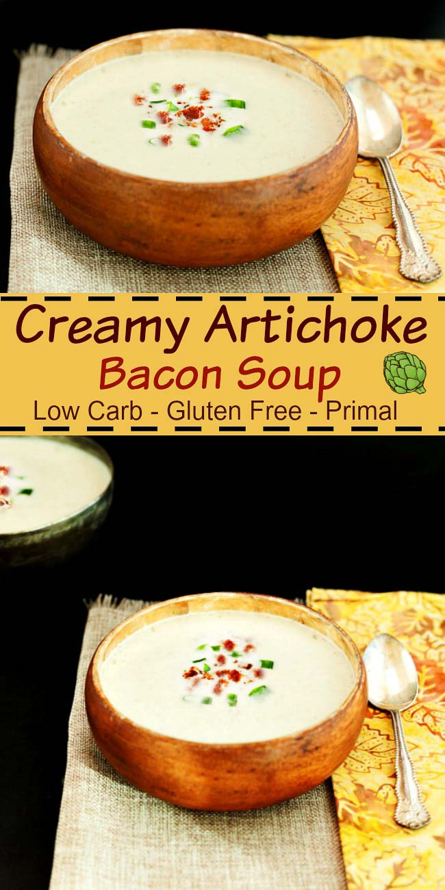 Creamy Artichoke Bacon Soup- Gluten free, low carb, keto and grain free. Super yummy !