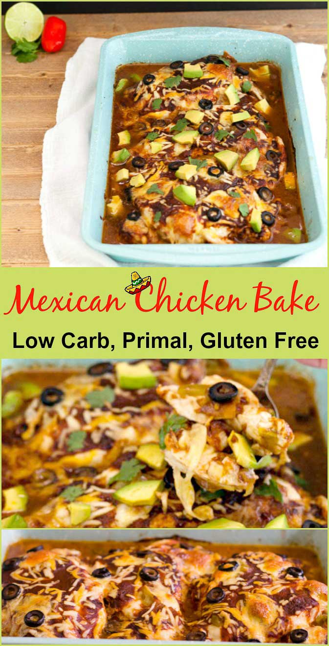 Easy Mexican Chicken Bake Low Carb, Gluten Free and Primal