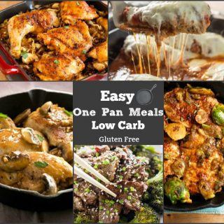 Easy One Pan Meals Low Carb and gluten free.