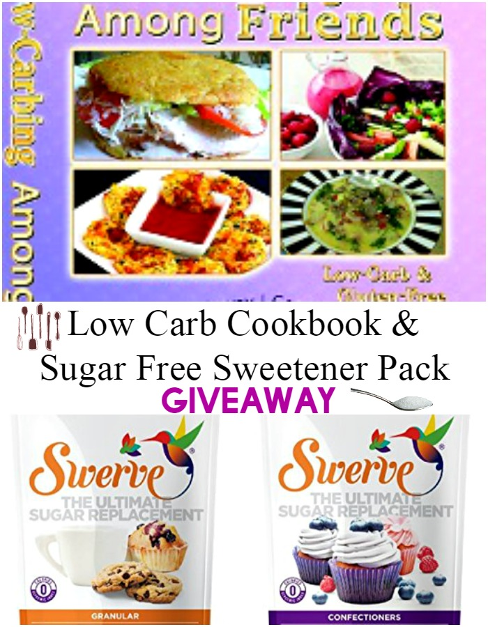 Low Carbing Among Friends Cookbook & Sugar Free Sweetener Giveaway- Enter To Win!