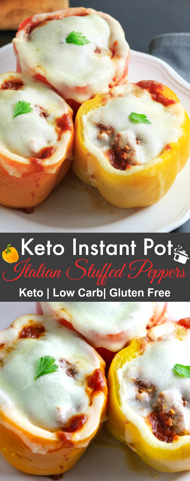 Keto Instant Pot Italian Stuffed Peppers- Low Carb & gluten free , Italian style stuffed peppers.