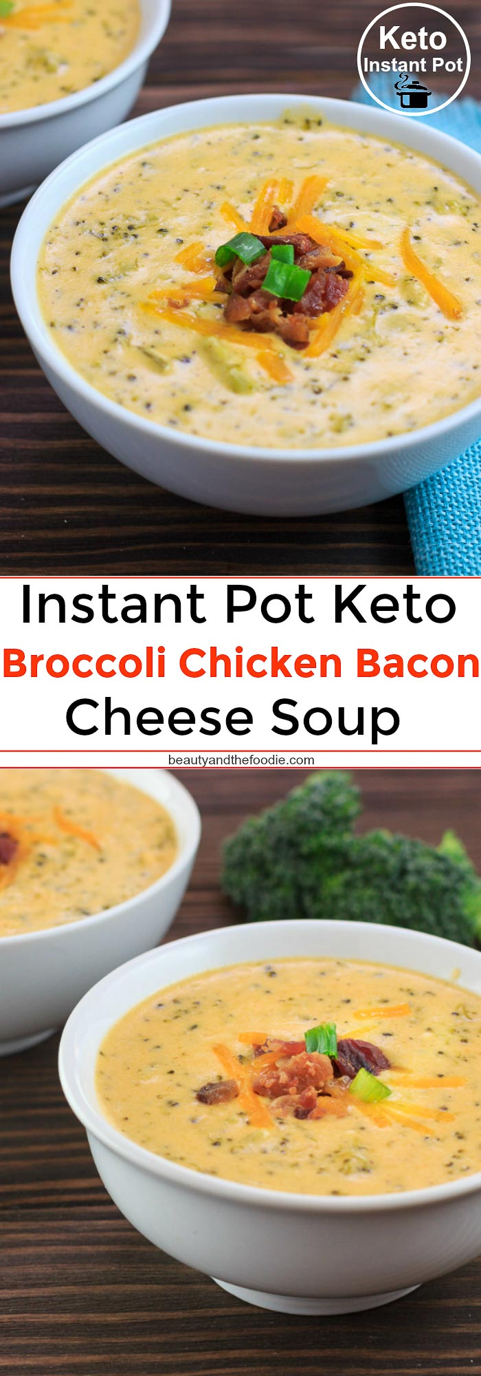 Instant Pot Keto Broccoli Chicken Bacon Cheese Soup - Low Carb & Gluten Free
