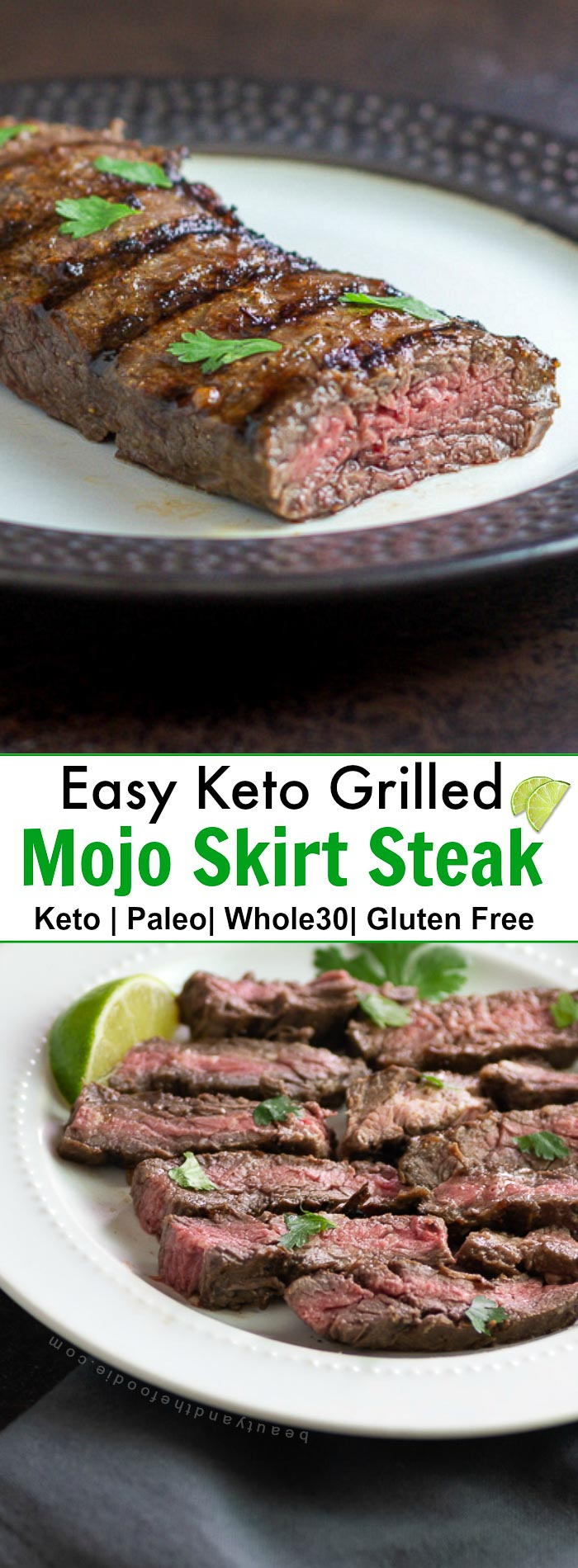 Easy Keto Grilled Mojo Skirt Steak- Low Carb, Paleo , Whole30