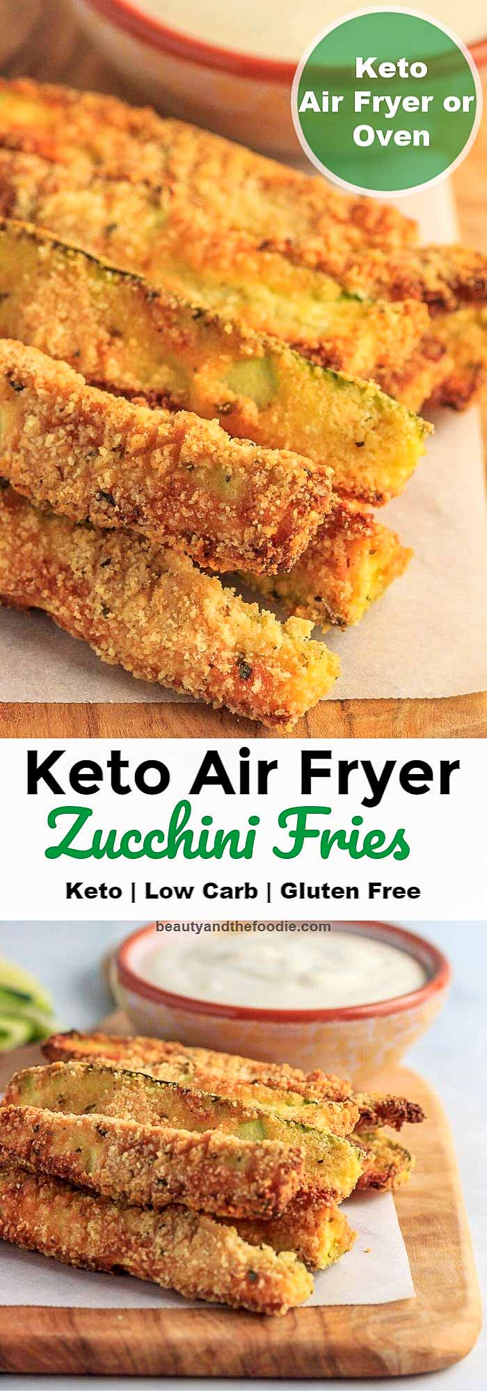 Keto Low Carb Air Fryer Zucchini Fries with oven directions.