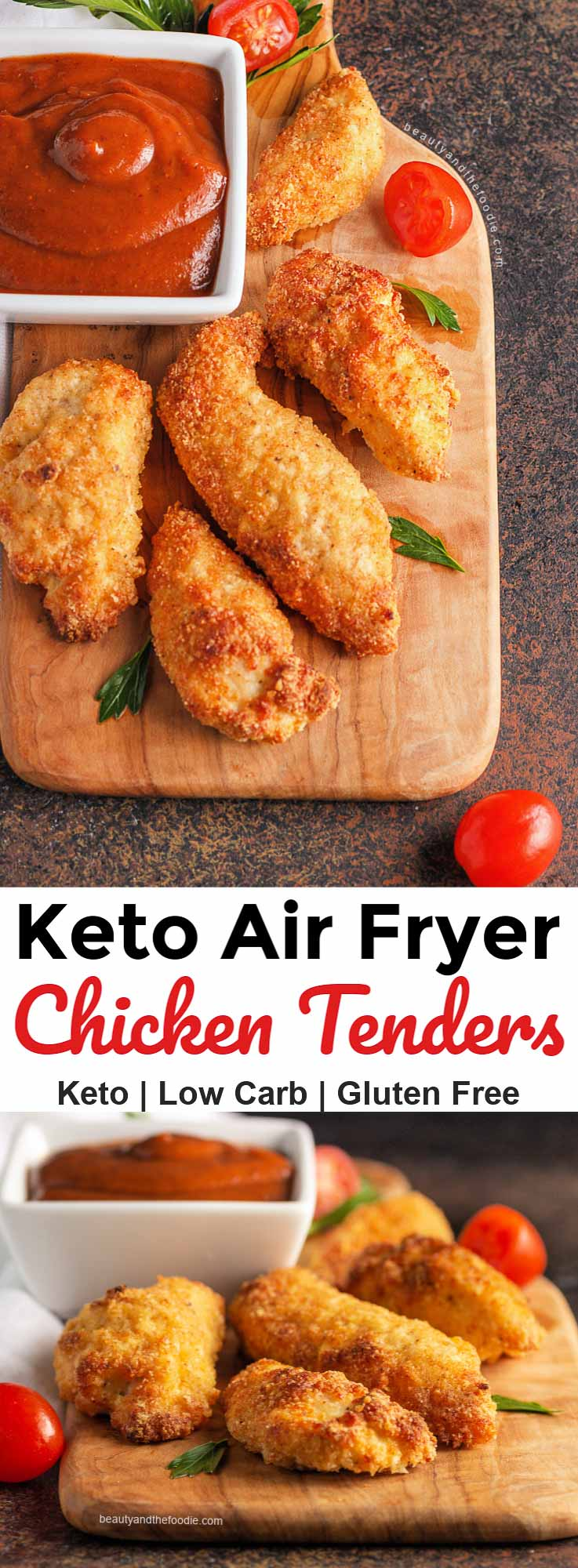 Keto Chicken Tender with air fryer & oven baked directions.