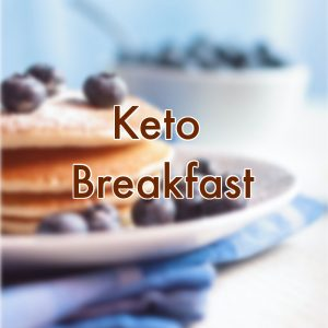 Low Carb Keto Breakfast