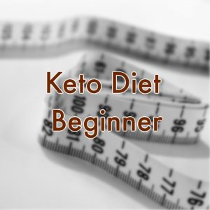 Keto Diet Beginner