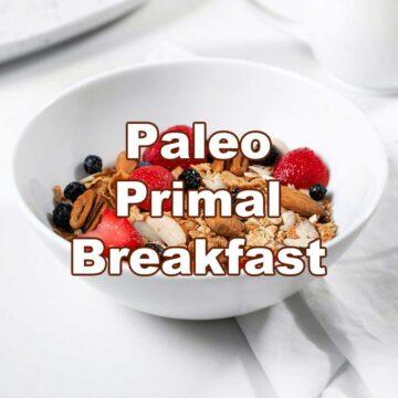 Paleo , Primal Breakfast