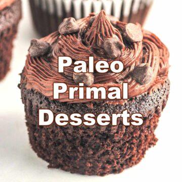 Paleo and Primal Desserts and Treats