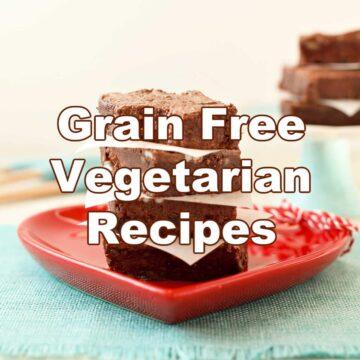 Vegetarian & Vegan Grain Free Recipes